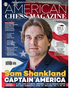 American Chess Magazine no. 7: Sam Shankland is Captain America