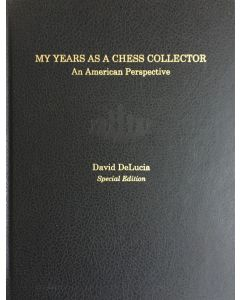 My Years as a Chess Collector: David DeLucia shares his experiences