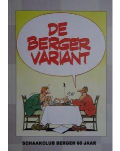 De Berger Variant: Schaakclub Bergen 60 Jaar 1958-2018