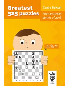 Greatest 525 Puzzles: From Practical Games of 2018