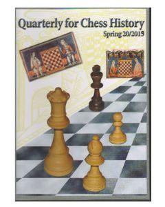 Quarterly for Chess History Vol. 20: Spring 2019