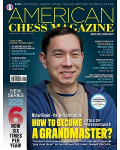American Chess Magazine no. 10: How to become a Grandmaster?