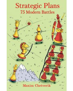 Strategic Plans: 75 Modern Battles