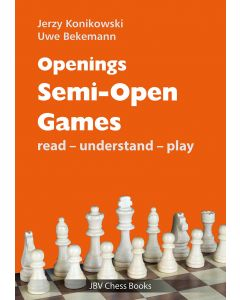 Openings: Semi-Open Games: Read-Understand-Play