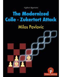 The Modernized Colle - Zukertort Attack
