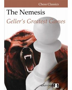 The Nemesis (hardcover): Geller's Greatest Games