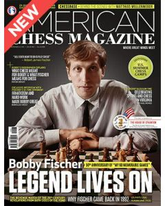 American Chess Magazine no. 12: Bobby Fischer - Legend lives on