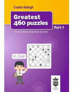 Greatest 460 Puzzles: From Practical Games of 2019
