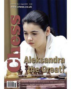 Chess Magazine August 2019: Aleksandra the Great!