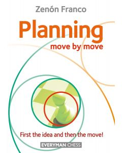 Planning: Move by Move: First the idea and then the move!