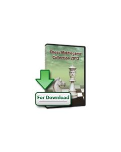Chess Middlegame Collection 2013 (Download): Includes more than 3000 Games/Lectures and 4000 Exercises