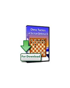 Chess Tactics in the Sicilian Defence II (Download): Featuring 391 Examples and 412 Exercises to Solve