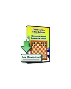 Chess Tactics in the Slav Defense (Download): Featuring 100 Examples and 300 Exercises to Solve