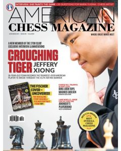 American Chess Magazine no. 13: Crouching Tiger