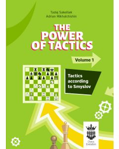 The Power of Tactics - Volume 1: Tactics According to Smyslov