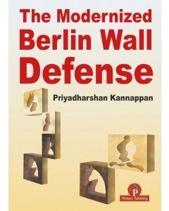 The Modernized Berlin Wall Defense
