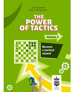 The Power of Tactics - Volume 2: Become a Tactical Wizard