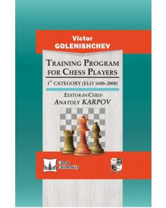 Training Program for Chess Players 1st Category: (ELO 1600-2000)