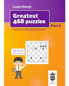 Greatest 468 Puzzles - Part 2: From Practical Games of 2019