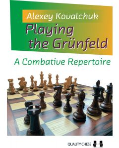 Playing the Grünfeld: A Combative Repertoire