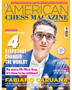 American Chess Magazine no. 16: 4 Steps that Changed the World?