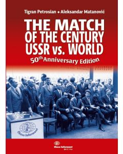The Match of The Century: Ussr vs World: 50th Anniversary Edition