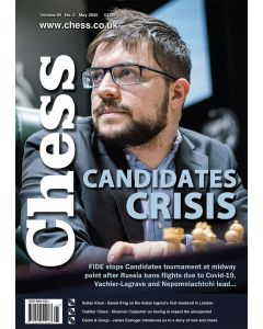Chess Magazine May 2020: Candidates Crisis