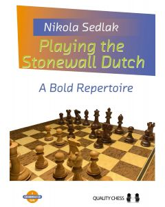 Playing the Stonewall Dutch (paperback): A Bold Repertoire