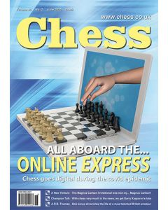 Chess Magazine June 2020: All aboard the online express