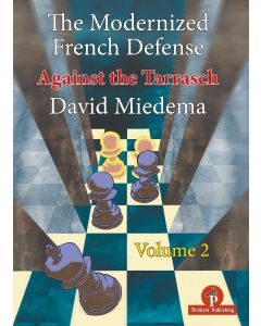 The Modernized French Defense: Volume 2: Against the Tarrasch