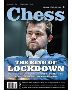 Chess Magazine August 2020: The King of Lockdown