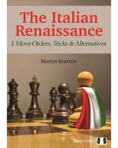 The Italian Renaissance - I (Hardcover): Move Orders, Tricks and Alternatives