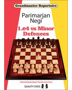 Grandmaster Repertoire - 1.e4 vs Minor Defences (hardcover): Tired of Bad Positions? Try the Main Lines!