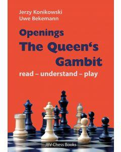 Openings - The Queen´s Gambit: Read - Understand - Play