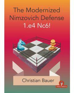 1.The Modernized Nimzovich 1.e4 Nc6!: A Complete Repertoire for Black