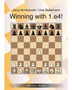 Winning with 1. e4!