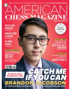 American Chess Magazine no. 17: Go-Getter Gets Grandmaster title