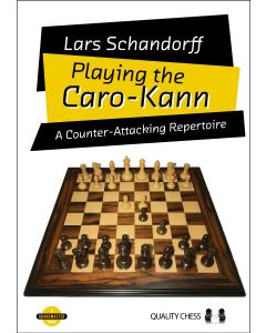 Playing the Caro-Kann: A Counter-Attacking Repertoire