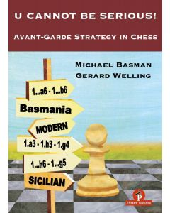 U Cannot Be Serious: Avant-Garde Strategy in Chess