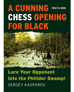 A Cunning Chess Opening for Black: Lure Your Opponent into the Philidor Swamp!