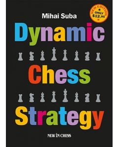 Dynamic Chess Strategy: Low-priced Edition of a Modern Classic
