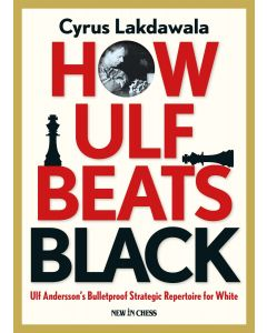 How Ulf Beats Black: Ulf Andersson's Bulletproof Strategic Repertoire for White