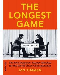 The Longest Game: The Five Kasparov — Karpov Matches for the World Chess Championship