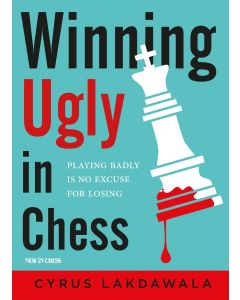 Winning Ugly in Chess: Playing Badly is No Excuse for Losing