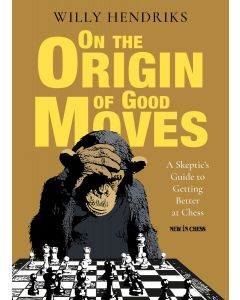 On the Origin of Good Moves: A Skeptic's Guide to Getting Better at Chess