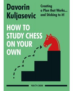 How to Study Chess on Your Own: Creating a Plan that Works… and Sticking to it!