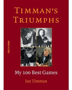 Timman's Triumphs : My 100 Best Games