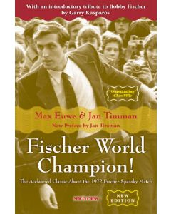 Fischer World Champion! - NEW EDITION: The Acclaimed Classic About the 1972 Fischer-Spassky Match