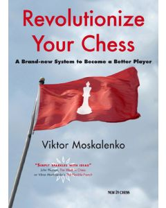 Revolutionize Your Chess: A Brand-new System to Become a Better Player