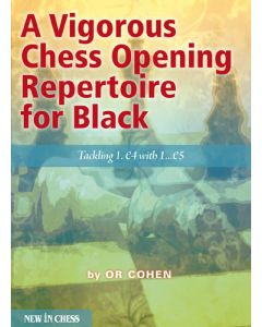 A Vigorous Chess Opening Repertoire for Black: Tackling 1.e4 with 1…e5